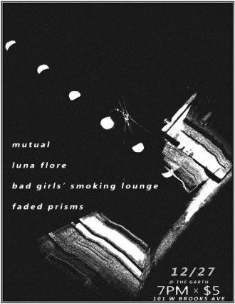 DEC 27TH Mutual//Luna Flore//Bad Girls' Smoking Lounge//Faded Prisms