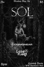 MAY 7TH Sól // Commonear // Luna Flore