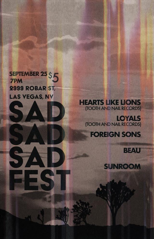 SEPT 25TH Sad Sad Sad Fest