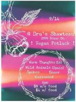 SEPT 14TH Warm Thoughts // Wild Animals // Narrowed // Goner // Spokes